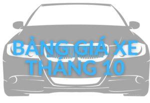 Bảng báo giá ô tô tháng 10/2020