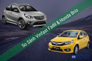 So sánh xe Vinfast Fadil và Honda Brio