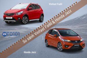 So sánh Vinfast fadil và honda jazz