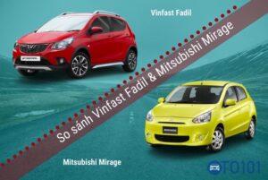 so sánh Vinfast Fadil vàMirage