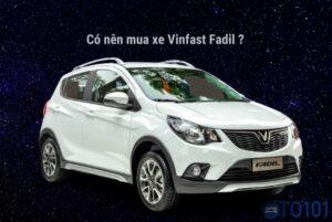 Tại sao chọn mua xe VInfast Fadil