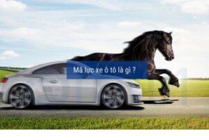 Mã lực ô tô là gì