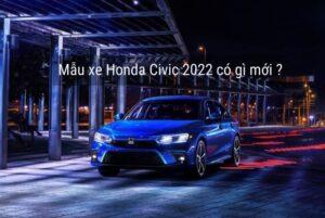 Mẫu xe honda civic 2022 nâng cấp
