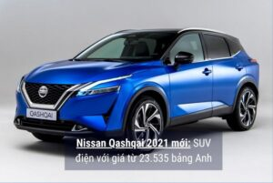 Xe Nissan Qashqai 2021 mới