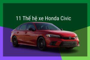11 thế hệ xe honda civic